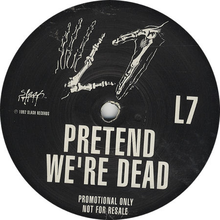 "L7 Pretend We're Dead - Etched B-Side UK Promo 12"" vinyl single (eil.com)"